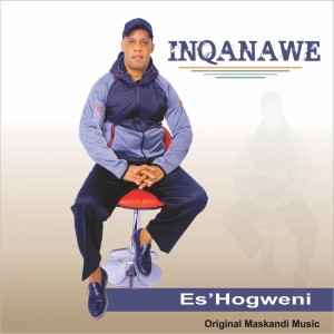 Album Es'Hogweni from Inqanawe