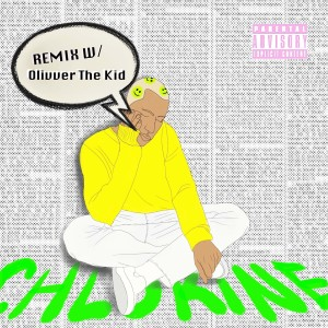 Chlorine (Remix) (Explicit) dari Jez Dior