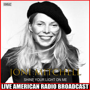Album Shine Your Light On Me from Joni Mitchell