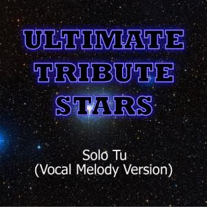 Ultimate Tribute Stars的專輯Patrizio - Solo Tu (Vocal Melody Version)