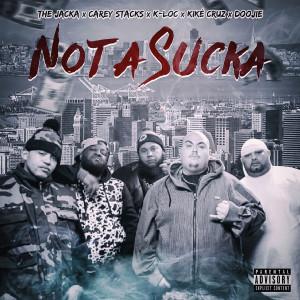 Album Not a Sucka (Explicit) from The Jacka
