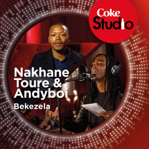 Bekezela (Coke Studio South Africa: Season 1)