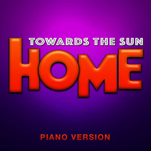 """Hollywood Movie Theme Orchestra的專輯Towards the Sun (From """"Home"""") [Piano Version]"""