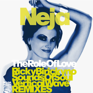 Album The Role of Love Remixes from Neja