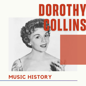 Album Dorothy Collins - Music History from Dorothy Collins