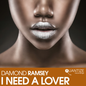 Album I Need A Lover from Damond Ramsey