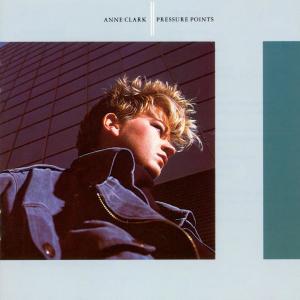 Pressure Points 1985 Anne Clark