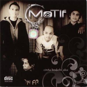 Cinta Bodohi Aku dari Motif Band