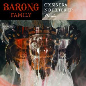 Crisis Era的專輯No Filter, Vol. 1