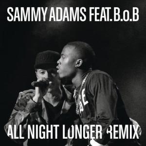 Sammy Adams的專輯All Night Longer (It's The Kue Remix! Main)