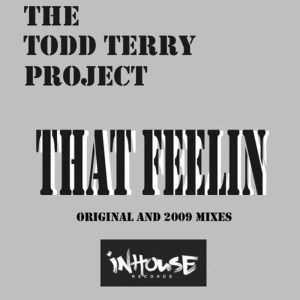 Album That Feelin from The Todd Terry Project