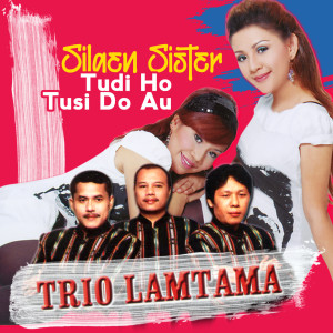 Tudi Ho Tusi Do Au dari Trio Lamtama