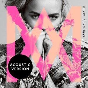 Album Alarm (Acoustic Version) from Anne-Marie