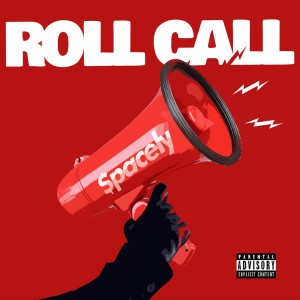 Album Roll Call (Explicit) from $pacely
