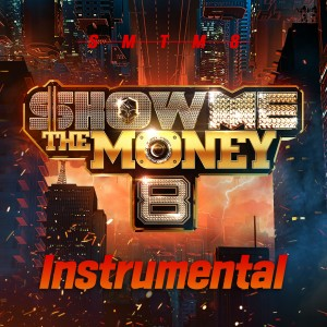 Album Show Me the Money 8 Instrumental from Show me the money