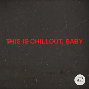 Album This Is Chillout, Baby from Various Artists