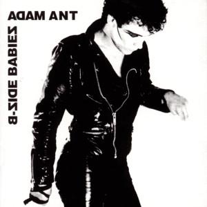 Adam & The Ants的專輯B-Side Babies
