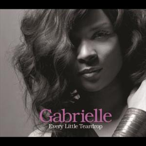 Every Little Teardrop 2007 Gabrielle
