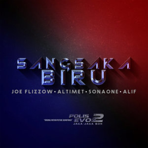 "Album Sang Saka Biru (From ""Polis Evo 2: Jaga Jaga Boh"") from Joe Flizzow"