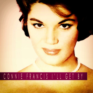 Connie Francis的專輯I'll Get By