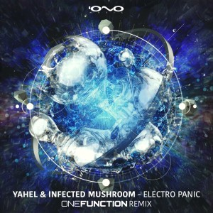 Album Electro Panic (One Function Remix) from Infected Mushroom