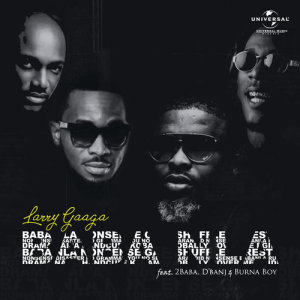 Listen to Baba Nla song with lyrics from Larry Gaaga