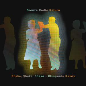 Shake, Shake, Shake (Klingande Remix) dari Klingande