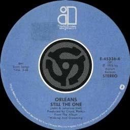 Listen to Still the One (45 Version) song with lyrics from Orleans