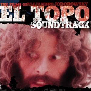 El Topo (Original Motion Picture Soundtrack) 1970 Alejandro Jodorowsky