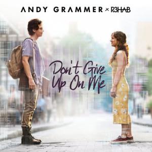 Dengarkan Don't Give Up On Me lagu dari Andy Grammer dengan lirik