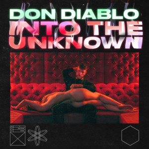 Don Diablo的專輯Into The Unknown