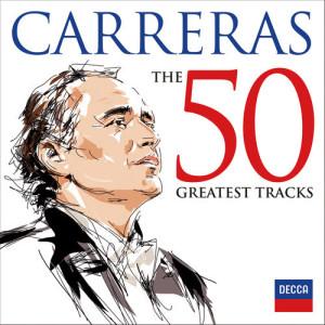 Jose Carreras的專輯Carreras: The 50 Greatest Tracks