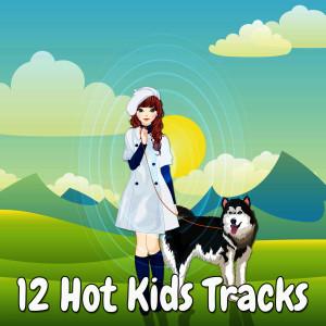 12 Hot Kids Tracks