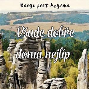 Album Všude dobře doma nejlíp from Raego