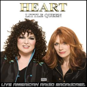 Little Queen (Live) dari Heart