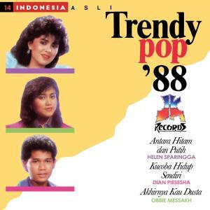 Trendy Pop 88 dari Helen Sparingga
