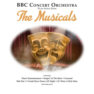 BBC Concert Orchestra的專輯BBC Concert Orchestra Plays Songs from The Musicals