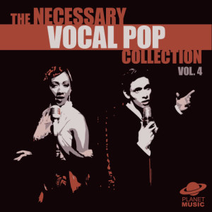 The Hit Co.的專輯The Necessary Vocal Pop Collection, Vol. 4