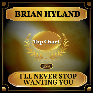 Album I'll Never Stop Wanting You from Brian Hyland