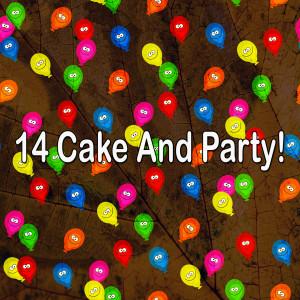 อัลบัม 14 Cake and Party! ศิลปิน Happy Birthday Party Crew
