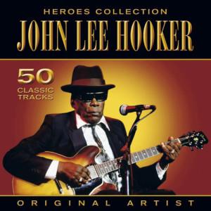 John Lee Hooker的專輯Heroes Collection - John Lee Hooker