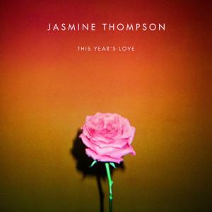 Jasmine Thompson的專輯This Year's Love