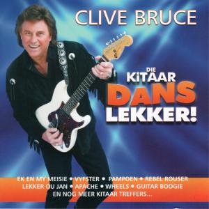 Album Die Kitaar Dans Lekker from Clive Bruce