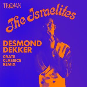 Album Israelites (Crate Classics Remix) from Desmond Dekker