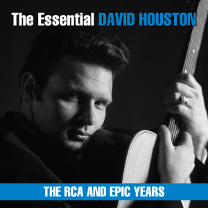 Album The Essential David Houston - The RCA and Epic Years from David Houston