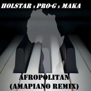 Album Afropolitan (Amapiano Remix) from Holstar