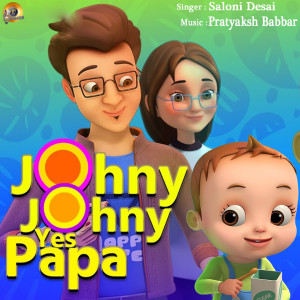 Johny Johny Yes Papa (Kids Songs) dari SALONI DESAI