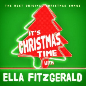 Ella Fitzgerald的專輯It's Christmas Time with Ella Fitzgerald