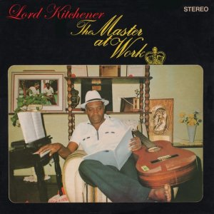 Album The Master at Work from Lord Kitchener