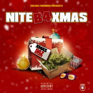 Album Nite B4 Xmas (Explicit) from Daz Dillinger